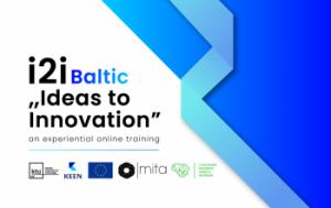 KEEN ir MITA kviečia tyrėjus ir doktorantus iš Baltijos regiono plėtoti savo tyrimų idėjas pagal Kembridžo, Kranfildo universitetų ir MIT ekspertų sukurtą programą